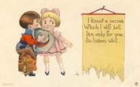 I know a secret which I will tell. Valentine. 1912